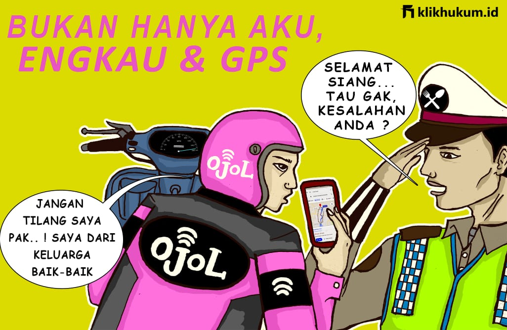 BUKAN HANYA AKU, ENGKAU DAN GPS