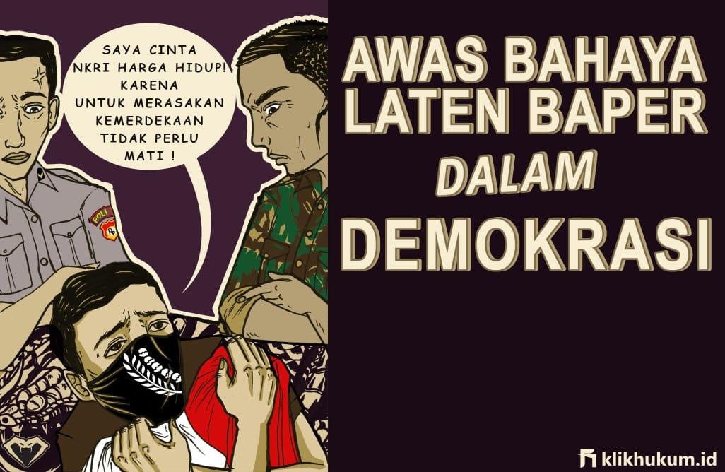 AWAS BAHAYA LATEN BAPER DALAM DEMOKRASI
