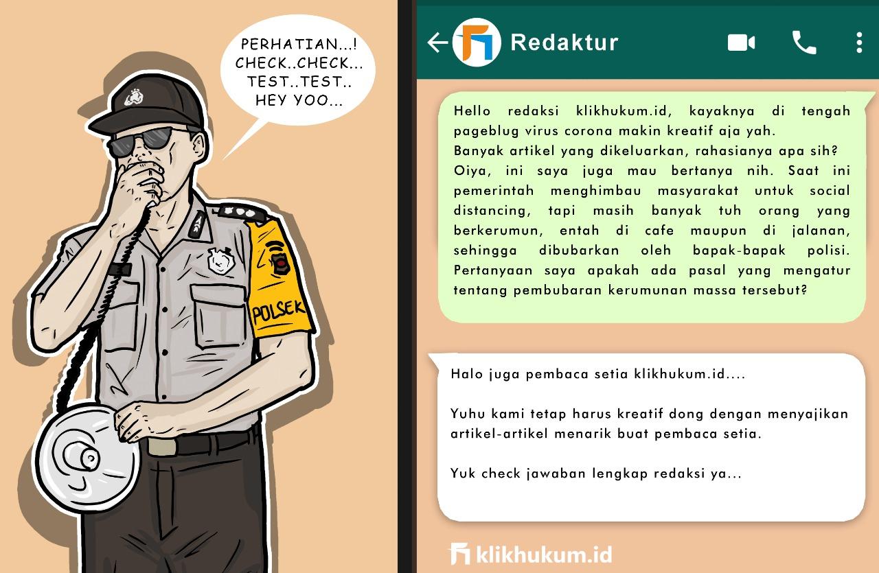 CURKUM #40 ATURAN HUKUM POLRI MEMBUBARKAN KERUMUNAN