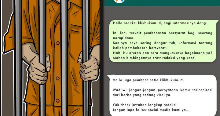 CURKUM #42 PEMBEBASAN BERSYARAT BAGI NAPI TINDAK PIDANA UMUM