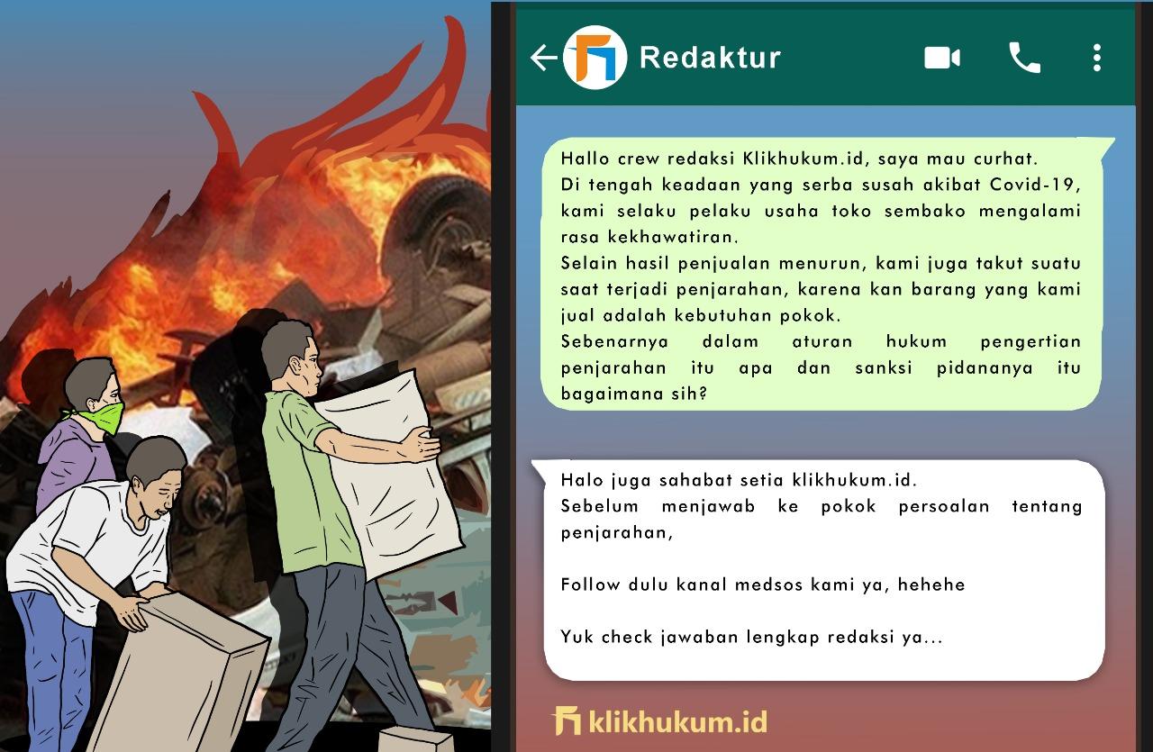 CURKUM #48 SANKSI HUKUM PELAKU PENJARAHAN