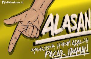 7 ALASAN MENGAPA MAHASISWA HUKUM ADALAH PACAR IDAMAN