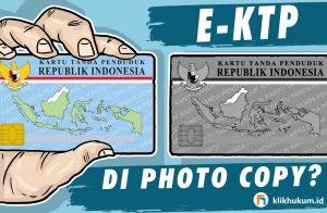 MASIH DISURUH FOTOKOPI E-KTP, INI ATURAN LARANGANNYA SEJAK 2013