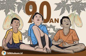 3 KENAKALAN ANAK 90'AN YANG MELANGGAR HUKUM